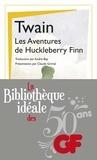 Mark Twain - La bibliothèque idéale des 50 ans GF Tome 4 : Les aventures d'Huckleberry Finn.