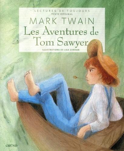 La bibliothèque idéale des 50 ans GF Tome 5 - Les aventures de Tom SawyerMark Twain - Format ePub - 9782700031980 - 6,49 €