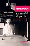 Mark Twain - La liberté de parole.