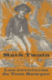 Mark Twain - Las aventuras de Tom Sawyer (texto completo, con índice activo).