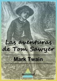 Mark Twain - Las aventuras de Tom Sawyer.