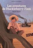 Mark Twain - Les aventures de Huckleberry Finn.