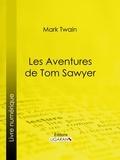 Mark Twain et  Ligaran - Les Aventures de Tom Sawyer.