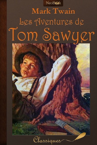 Les Aventures de Tom Sawyer - Mark Twain - 9782368860458 - 0,99 €