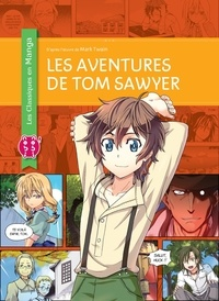 Mark Twain et Kuma Chan - Les aventures de Tom Sawyer.