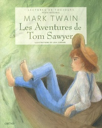 Mark Twain et Lisa Zordan - Les Aventures de Tom Sawyer.
