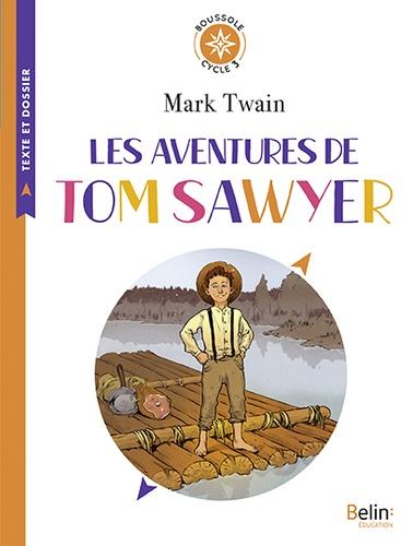 Mark Twain - Les aventures de Tom Sawyer - Cycle 3.