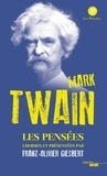 Mark Twain - Les pensées.