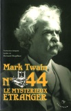 Mark Twain - N° 44 - Le mystérieux étranger.