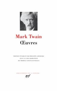 Mark Twain - Oeuvres - Les aventures de Tom Sawyer ; La vie sur le Mississippi ; Aventures de Huckleberry Finn ; La tragédie de David Wilson, le parfait nigaud.