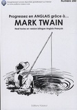 Mark Twain et Jean-Pierre Vasseur - Progresser en anglais grâce à Mark Twain.