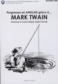Progresser en anglais grâce à Mark Twain - Mark Twain,Jean-Pierre Vasseur