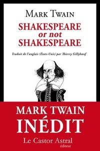 Mark Twain - Shakespeare or not Shakespeare ?.