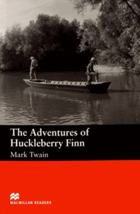 Mark Twain - The Adventures of Huckleberry Finn.