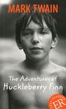 Mark Twain - The Adventures of Huckleberry Finn.