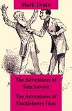 Mark Twain - The Adventures of Tom Sawyer + The Adventures of Huckleberry Finn - The Adventures of Tom Sawyer + Adventures of Huckleberry Finn + Tom Sawyer Abroad + Tom Sawyer, Detective.
