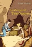 Mark Twain - The Adventures of Tom Sawyer.