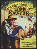 Mark Twain - The Adventures of Tom Sawyer - With Over 100 Original Illustrations.