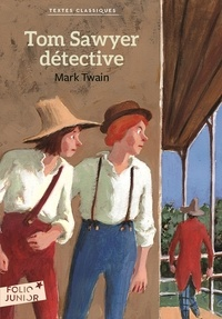 Mark Twain - Tom Sawyer détective.
