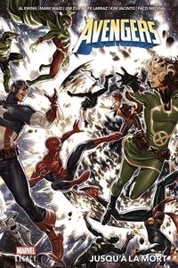 Mark Waid et Jim Zub - Avengers  : Jusqu'à la mort.