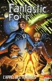 Mark Waid - Fantastic Four Tome 1 : L'appel des ténèbres.