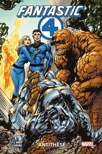 Mark Waid et Neal Adams - Fantastic Four - Antithèse.