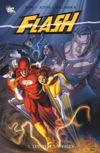 Mark Waid et Daniel Acuña - Flash Tome 1 : Les West sauvages.