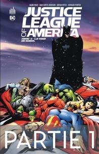 Mark Waid et Bryan Hitch - Justice League of America - Tome 5 - La Tour de Babel - 1ère partie.