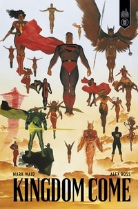 Mark Waid et Alex Ross - Kingdom Come.