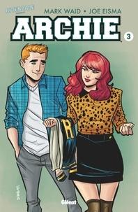 Mark Waid et Joe Eisma - Riverdale présente Archie Tome 3 : .