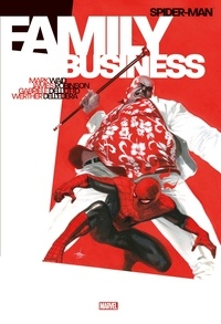 Mark Waid et James Robinson - Spider-Man  : Family business.