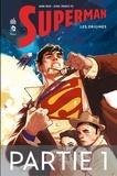 Mark Waid et Leinil Francis Yu - Superman - Les origines - Partie 1.