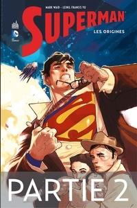Mark Waid et Leinil Francis Yu - Superman - Les origines - Partie 2.