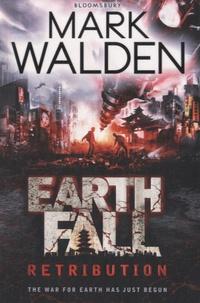 Mark Walden - Earth Fall - Retribution.