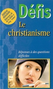 Mark Water - Le christianisme - Réponses à des questions difficiles.