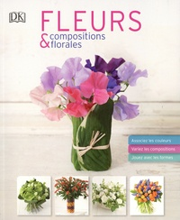 Mark Welford et Stephen Wicks - Fleurs & compositions florales.
