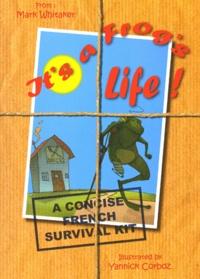 Mark Whitaker et Yannick Corboz - It's a frog's Life !.