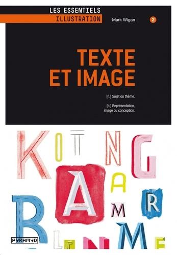 Mark Wigan - Texte et Image - Sujet ou thème ; Représentation, image ou conception.