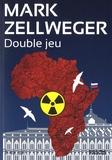 Mark Zellweger - Double jeu.
