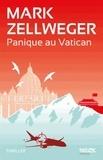 Mark Zellweger - Panique au Vatican.