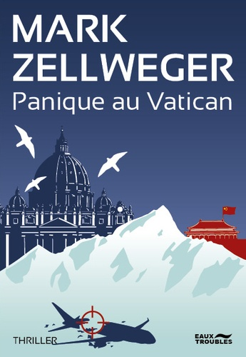 Mark Zellweger - Panique au Vatican.
