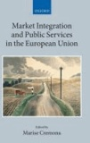 Market Integration and Public Services in the European Union.