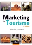 Marketing du tourisme - 3e éd..