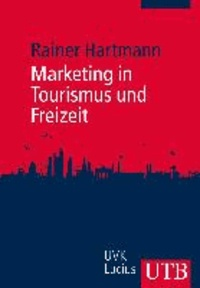 Marketing in Tourismus und Freizeit.