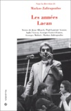 Markos Zafiropoulos et Jean Allouch - Les années Lacan.