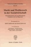 Markt und Wettbewerb in der Sozialwirtschaft - Wirtschaftsethische und moralökonomische Perspektiven für den Pflegesektor.