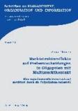 Marktstruktureffekte auf Preisentscheidungen in Oligopolen mit Multimarktkontakt - Eine experimentelle Untersuchung motiviert durch die Polysilizium-Industrie.