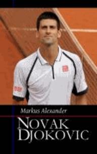 Markus Alexander - Novak Djokovic.
