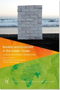 Markus Arnold et Corinne Duboin - Borders and Ecotones in the Indian Ocean - Cultural and Literary Perspectives.