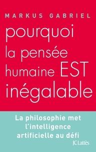 Pourquoi la pensée humaine est inégalable.pdf